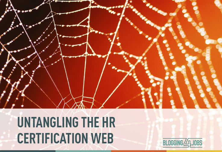 A breakdown of the ever growing list of HR certifications out there.