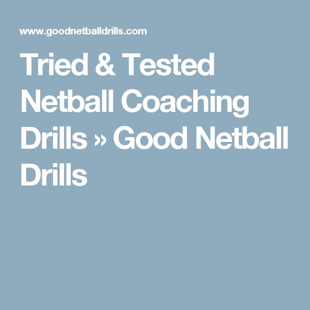Tried & Tested Netball Coaching Drills » Good Netball Drills