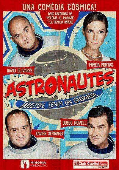 """Representació d'""""Astronautes, Houston tenim un cadàver!"""". Al Club Capitol (Barcelona). Des del 30 de novembre fins al 18 de desembre 2016"""