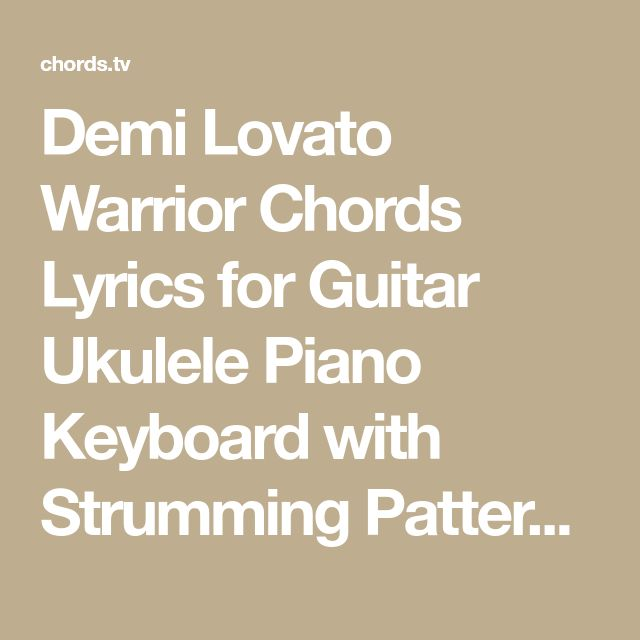 Warrior Demi Lovato Lyrics And Chords: 537 Best Ukulele Images On Pinterest
