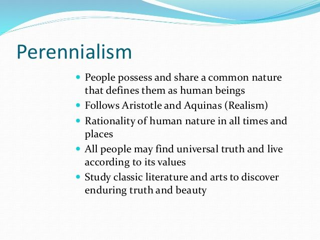 educational theory essentialism and perennialism essay What our page covers: the history of essentialism-summer, bret, kayla the  basics of essentialism-brittany m, summer, bret, kayla curriculum - summer.