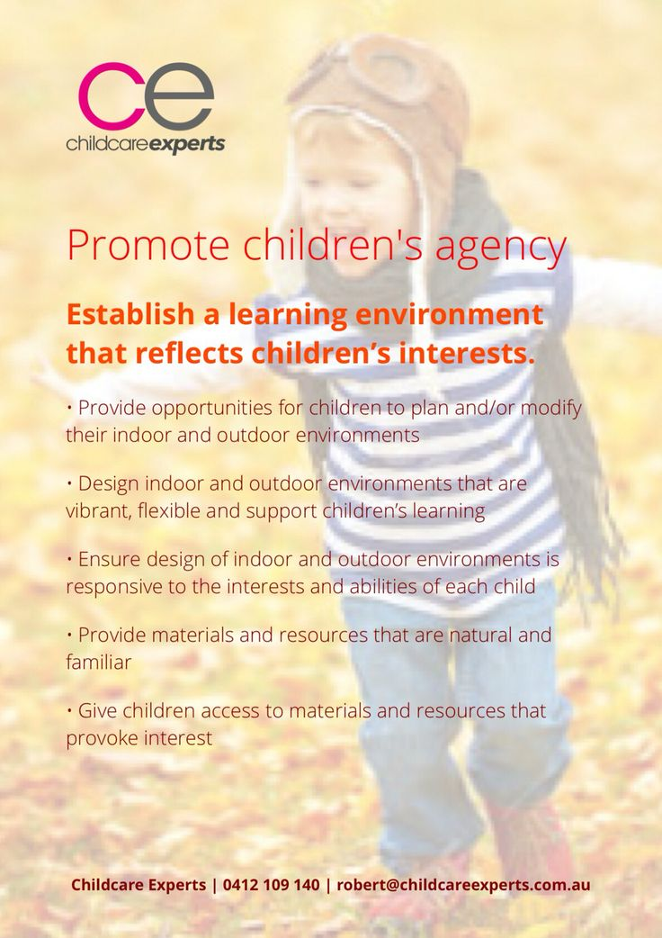 Promote children's agency  Establish a learning environment that reflects children's interests.