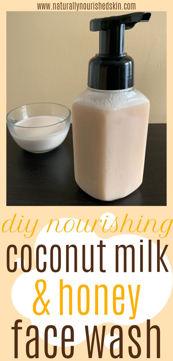 DIY Nourishing Coconut Milk & Honey Face Wash