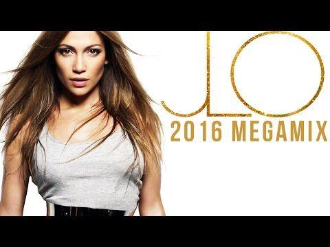 Jennifer Lopez: Megamix [2016] - YouTube