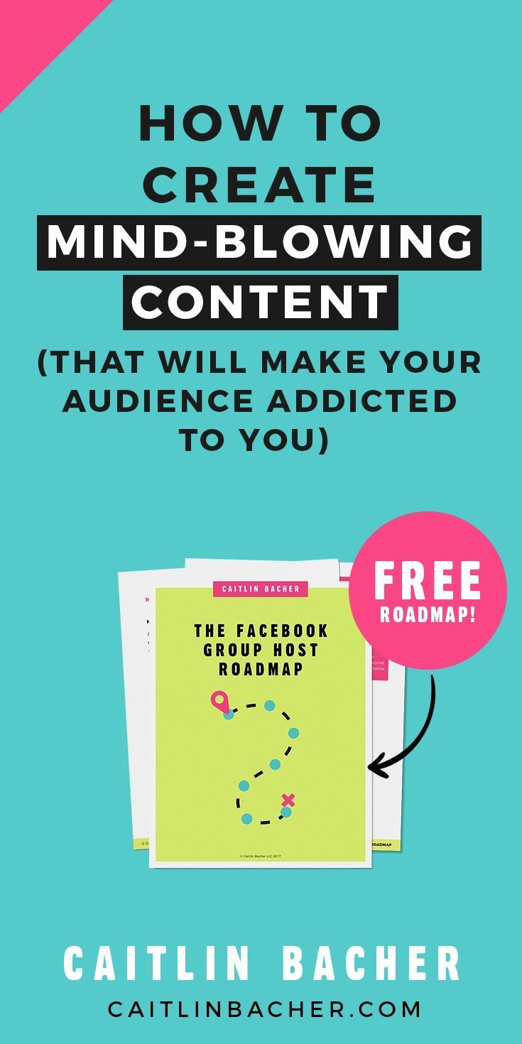 How To Create Mind Blowing Content | Facebook Groups | Marketing | Online Marketing | Social Media Marketing | caitlinbacher.com