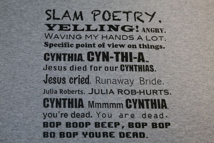 A personal favorite from my Etsy shop https://www.etsy.com/listing/267025208/22-jump-street-cynthia-poem-t-shirt