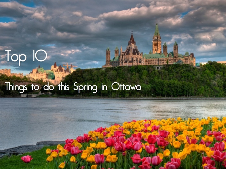 There are so many great things to do in Ottawa during the Spring. This is a great time of year to visit the city! Courtesy Ottawa Tourism