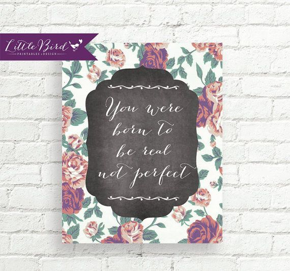 You were born to be real not perfect. Vintage inspired art print.