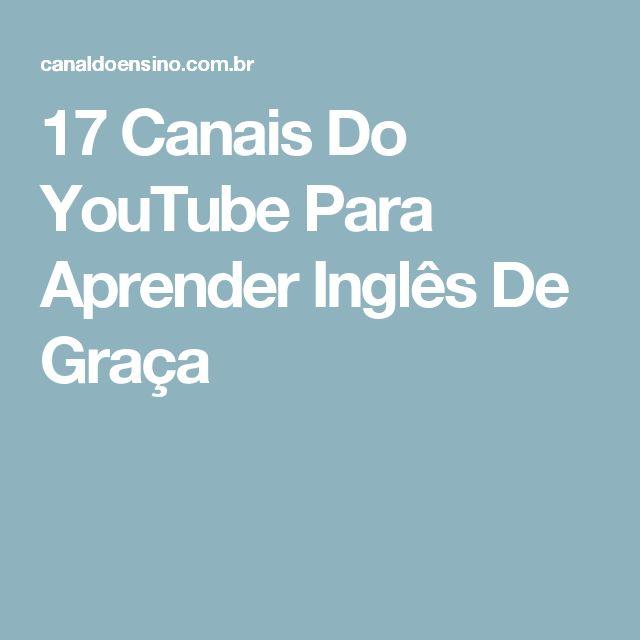 17 Canais Do YouTube Para Aprender Inglês De Graça