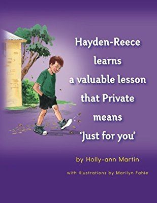 Hayden-Reece learns a valuable lesson that Private means 'just for you'. This book is designed to help parents and teacher teach public and private as a whole concept.