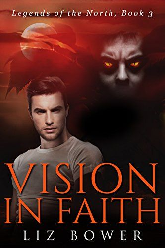 Vision in Faith (Legends of the North Book 3) by Liz Bower https://www.amazon.com/dp/B01H0LOUMU/ref=cm_sw_r_pi_dp_GljOxbTTD3N3S