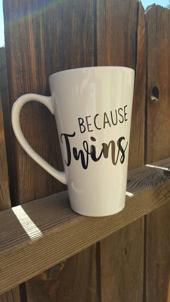 Because twins mug twin mom gift mom of multiples by CraftinCupcake