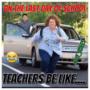 14 End of the Year Memes That Any Teacher Will Understand - Education to the Core