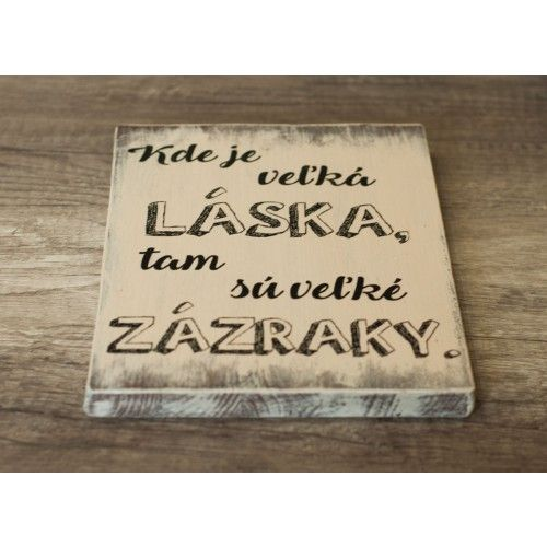Kde je veľká láska - drevená tabuľka malá
