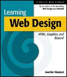 Learning Web Design: A Beginner's Guide to HTML Graphics and Beyond