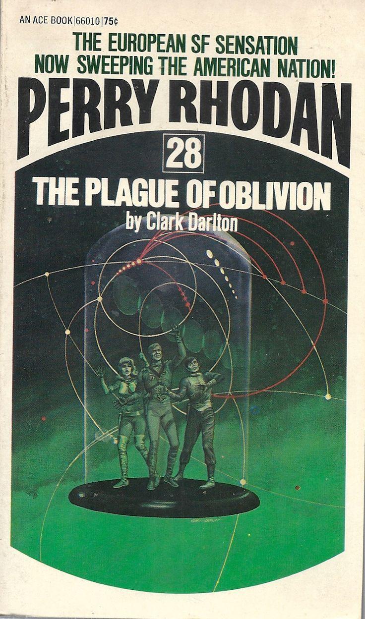 Perry Rhodan 28 The Plague of Oblivion