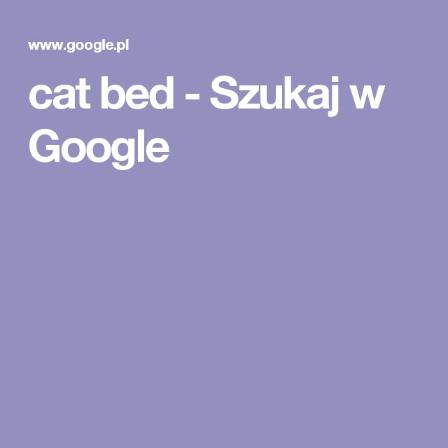 cat bed - Szukaj w Google