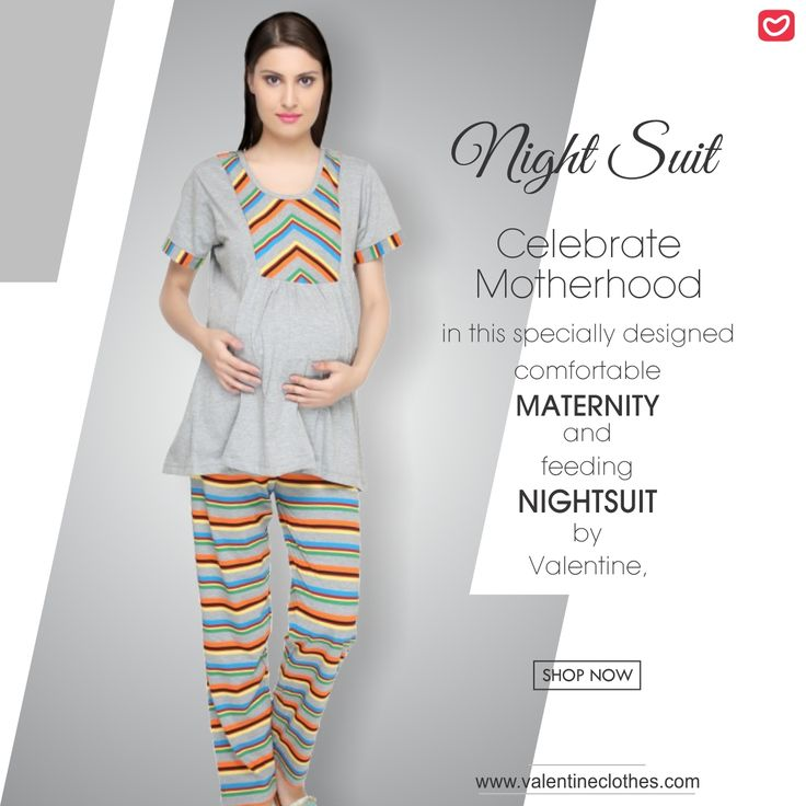Celebrate Motherhood  in this specially designed comfortable  MATERNITY and feeding NIGHTSUIT by Valentine...‬ Visit: www.valentineclothes.com