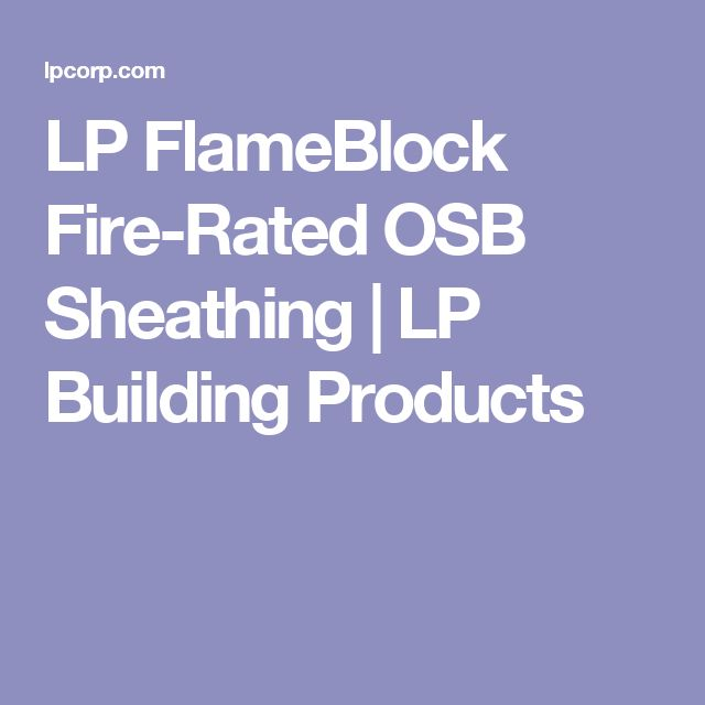 LP FlameBlock Fire-Rated OSB Sheathing | LP Building Products