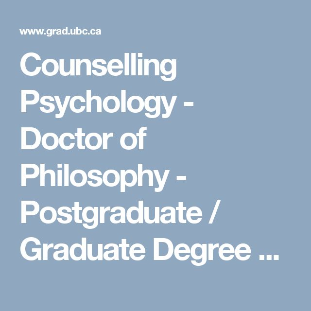 Counselling Psychology - Doctor of Philosophy - Postgraduate / Graduate Degree Program - UBC Grad School