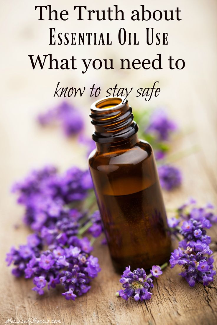 The Truth About Essential Oils and How to Stay Safe | Melissa K. Norris