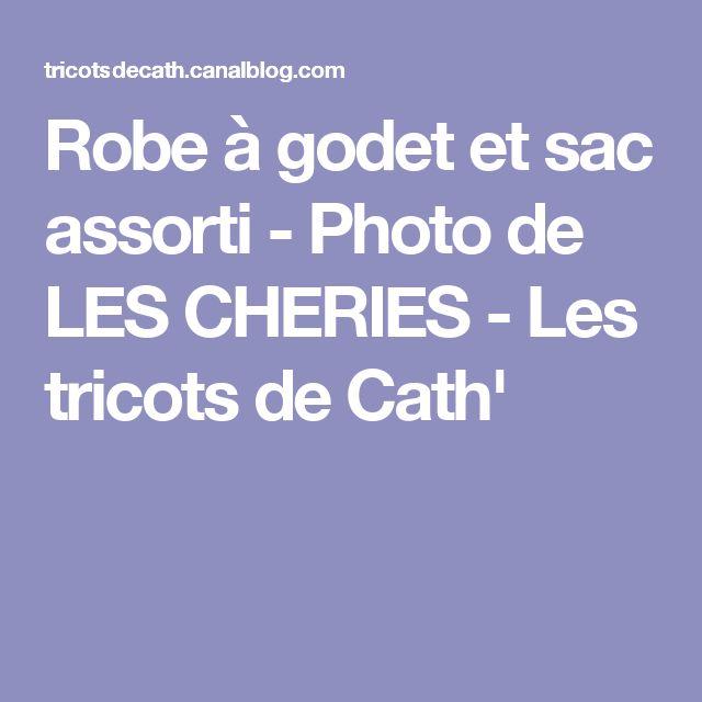 Robe à godet et sac assorti - Photo de LES CHERIES - Les tricots de Cath'