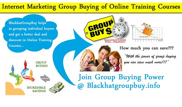 We Buy Internet Marketing Training Courses by Group to make the Training Course Affordable... Just like buying a pizza hut that can be shared to a group of people.