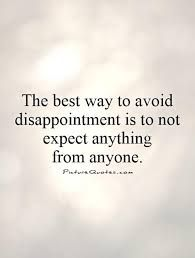 never expect anything from anyone quotes - Google Search