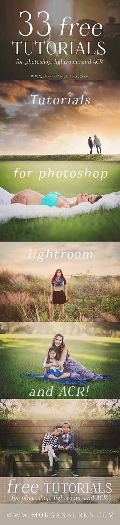 33 Free Tutorials for Photoshop, Lightroom and ACR! | Photography Tips