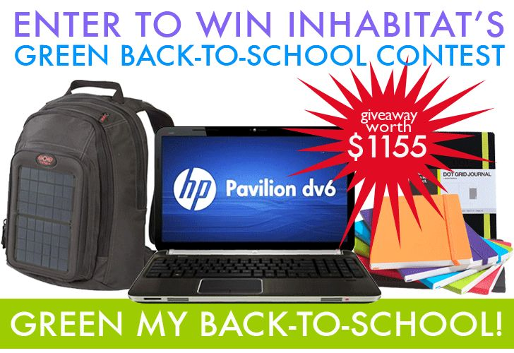 BACK TO SCHOOL GIVEAWAY: Enter to Win a HP Pavilion dv6 Laptop and Green Prize Package (Worth $1155!)