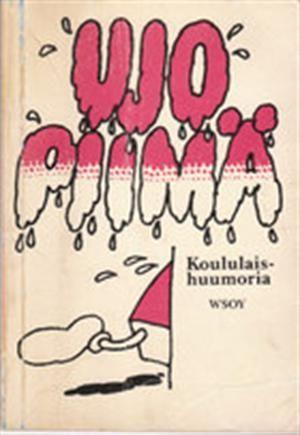 Ujo piimä. Finnish children's joke book.