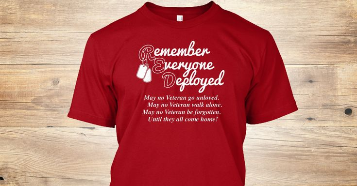 Discover Red Friday T-Shirt from Red Friday Gear, a custom product made just for you by Teespring. With world-class production and customer support, your satisfaction is guaranteed. - Remember Everyone Deployed May No Veteran Go...