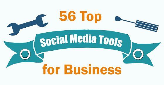 56 Top Social Media Tools for Business [Infographic] - #SocialMedia #Tools