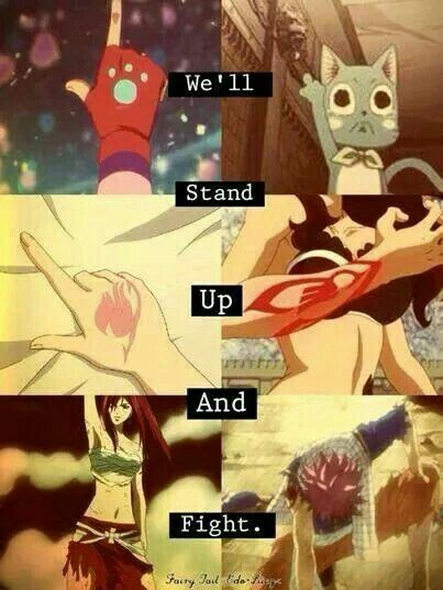 We'll stand up and fight, text, Makarov, Happy Lucy, Cana, Erza, Natsu, Fairy Tail, sign; Fairy Tail