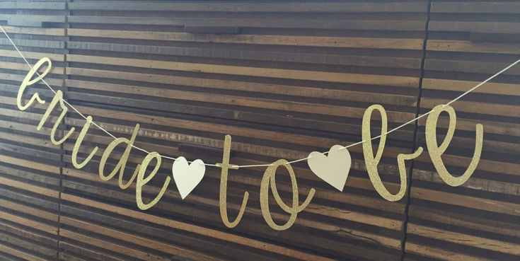 BRIDE TO BE Banner by SEVENTHandJ on Etsy                                                                                                                                                                                 More