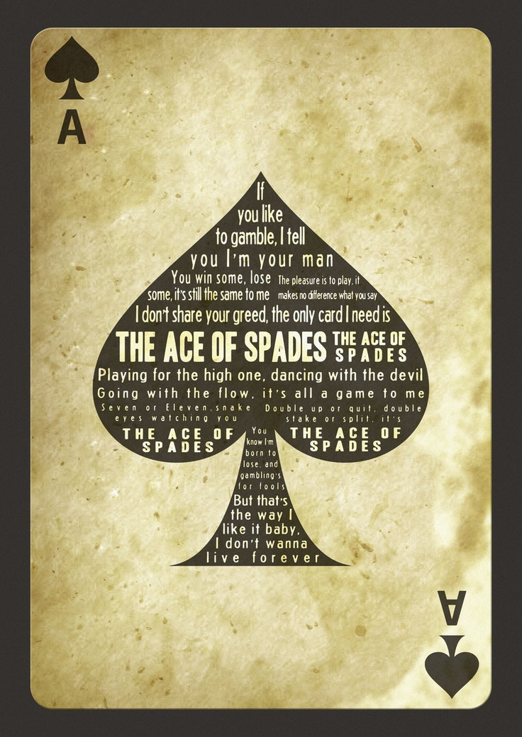 Want for my daddy! Ace of spades lyrics!
