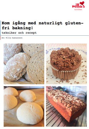 """Köp häftet """"kom igång med naturligt glutenfri bakning"""" med tekniker och recept. www.nillaskitchen.com"""