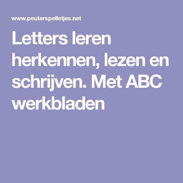 Letters leren herkennen, lezen en schrijven. Met ABC werkbladen