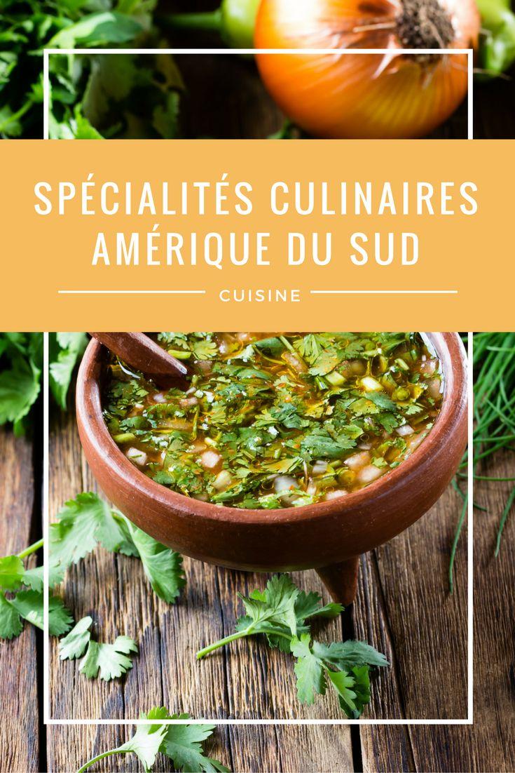 Les spécialités culinaires d'Amérique du sud, cuisine du monde
