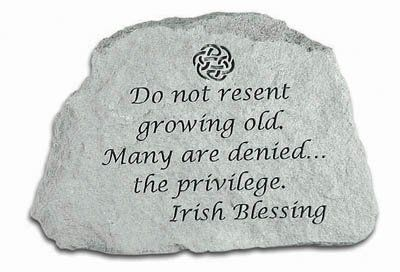 Do Not Resent Growing Old Garden Stone by Kay Berry. $26.12. Extremely weather-resistant, yet lightweight. Durable cast stone construction. Based on originals using ancient artistic techniques. Made in the USA. Garden stone weighs 1 lbs.. Add a graceful note to your garden with the Do Not Resent Growing Old Garden Stone. Cut from durable cast stone, this garden stone will not chip or crack from exposure to inclement elements, standing sturdy for years of functionality. T...