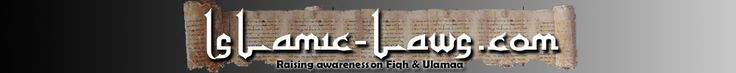 Islamic Laws - Raising Awareness on Fiqh & Ulema