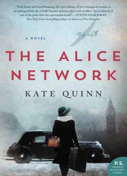 The Alice Network By Kate Quinn Free EBook In An Enthralling New Historical Novel From National