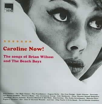 Various - Caroline Now! The Songs of Brian Wilson and the Beach Boys