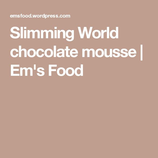 Slimming World chocolate mousse | Em's Food