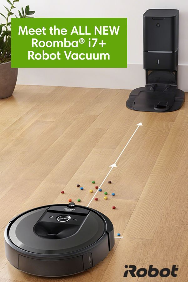 Forget About Vacuuming For Weeks At A Time The All New Roomba I7