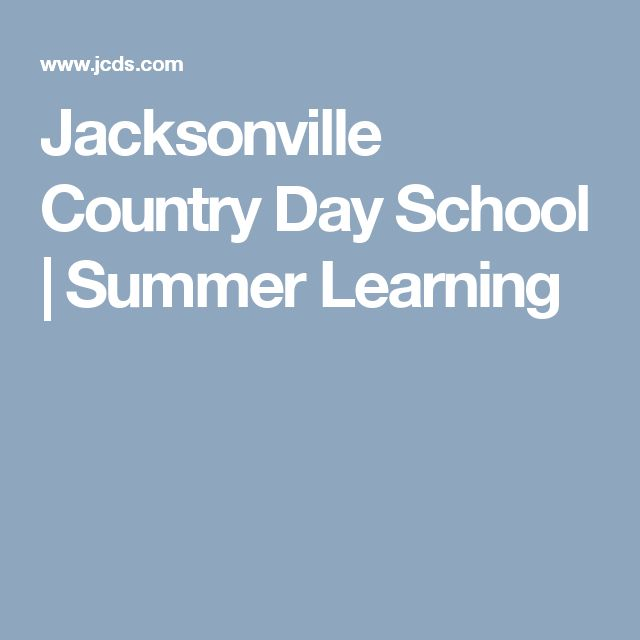 Jacksonville Country Day School |  Summer Learning