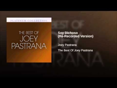 """Soy Dichoso"" (Re-Recorded Version) - JOEY PASTRANA"