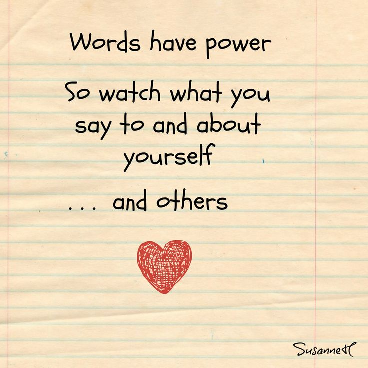 Mind your mouth; words have power!