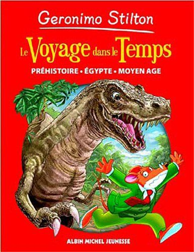 Geronimo Stilton : Le voyage dans le temps : Préhistoire, Egypte, Moyen Age de Geronimo Stilton http://www.amazon.fr/dp/2226186328/ref=cm_sw_r_pi_dp_GH7jub1AB3V87