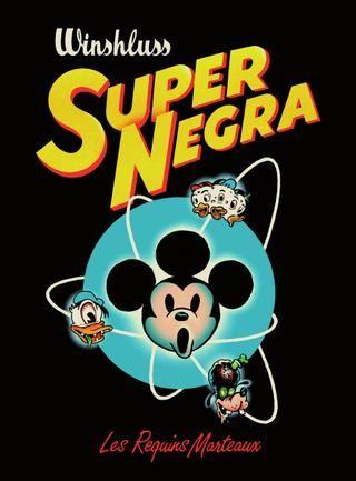 Super Négra, Winschluss.